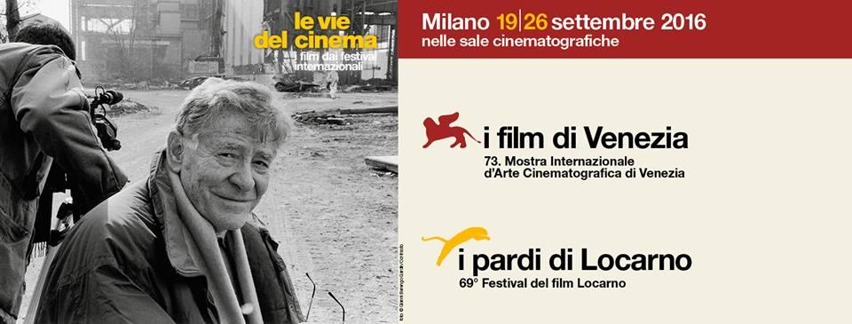 I Film di Venezia e Locarno a Milano