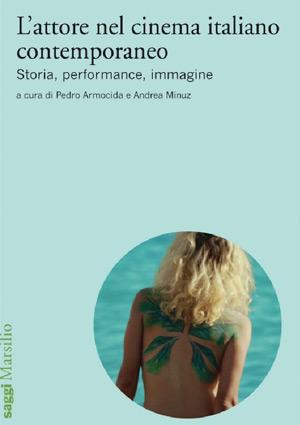 libri-lattore-nel-cinema-italiano-contemporaneo