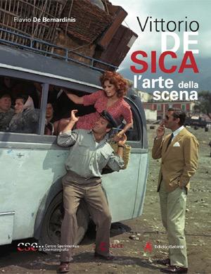 """Vittorio De Sica. L'arte della scena"""""""