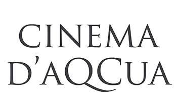 Cinema D'Aqcua
