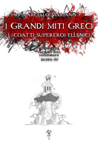 I Grandi Miti Greci - Marcello Mariano