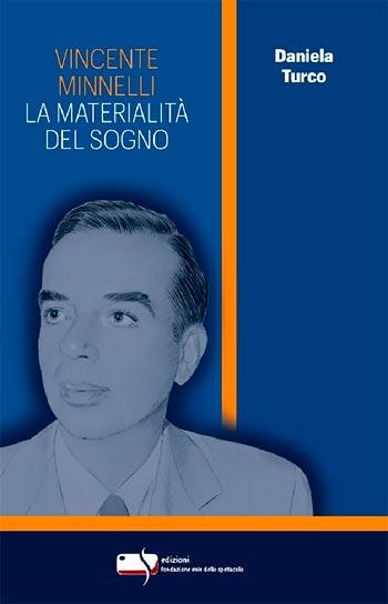 Copertina del libro La Materialità del sogno di Vincente Minnelli