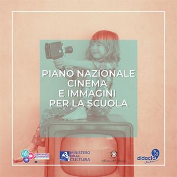 Piano Nazionale Cinema e Immagini per la Scuola