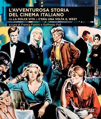 Copertina del libro, L'avventurosa storia del cinema italiano