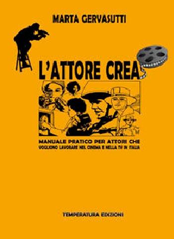 Copertina del libro L'ATTORE CREA