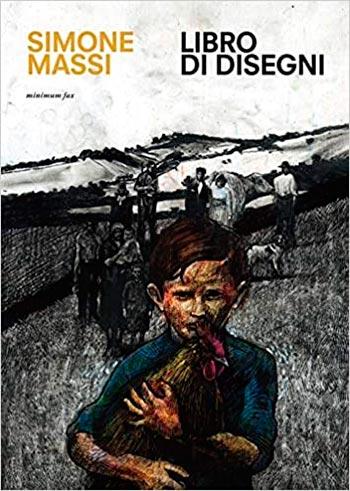 Copertina del libro di Simone Massi - Libro di disengni